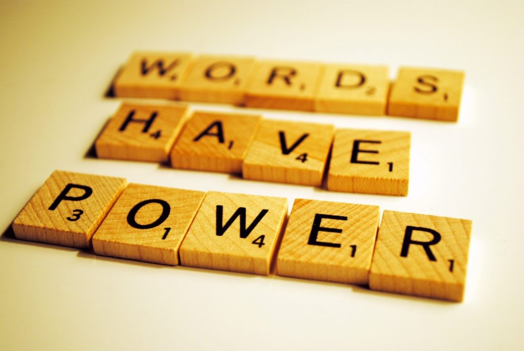 Thought for the Week – Words have Power